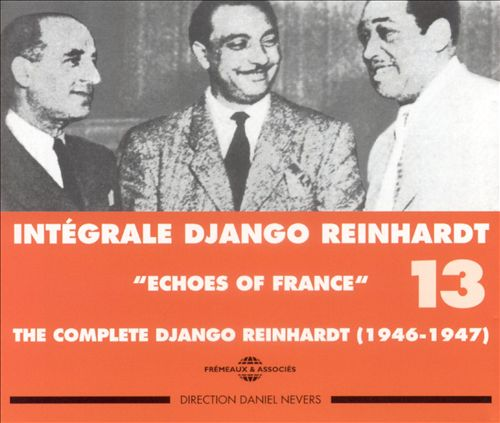 Intégrale Django Reinhardt, Vol. 13: Echos of France