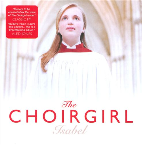The Choirgirl Isabel