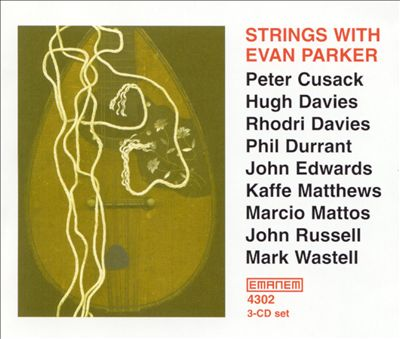 Strings With Evan Parker