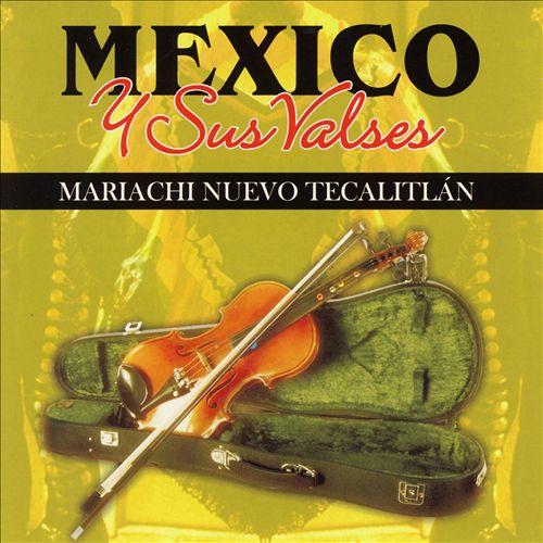 Mexico y Sus Valses