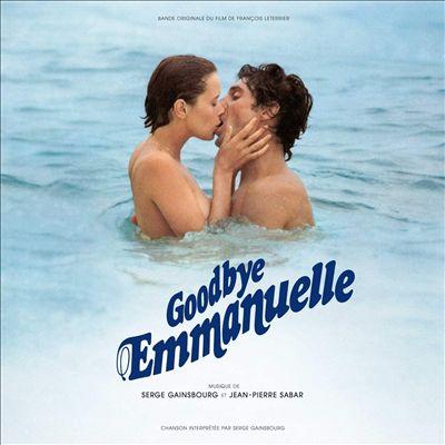Goodbye Emmanuelle [Original Motion Picture Soundtrack]