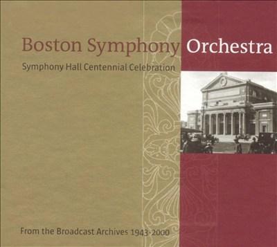 Symphony Hall Centennial Celebration [Box Set]