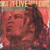 Say It Live & Loud: Live in Dallas