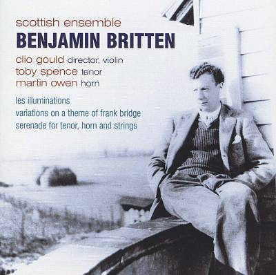 Britten: Les Illuminations; Variations on a Theme of Frank Bridge; Serenade for Tenor, Horn and Strings