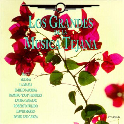 Los Grandes de la Musica Tejana