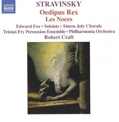 Stravinsky: Oedipus Rex; Les Noces