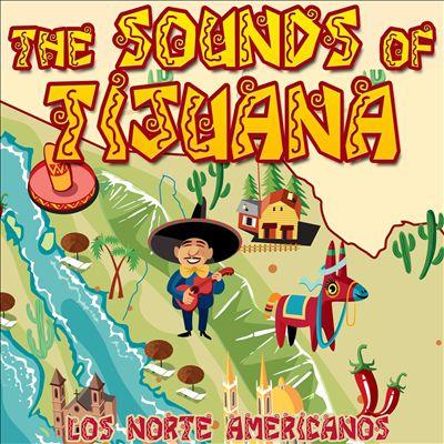 The Sounds of Tijuana