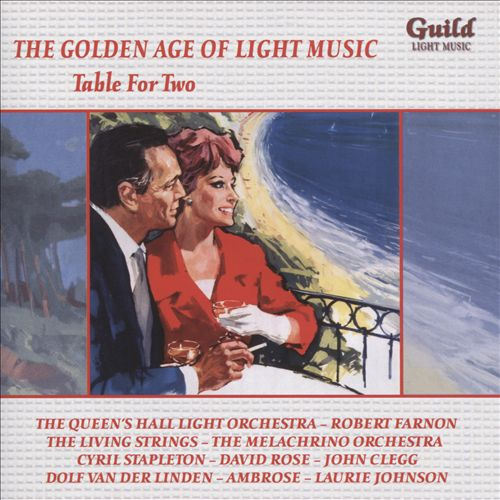 The Golden Age of Light Music: Table for Two