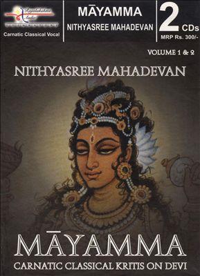 Mayamma Carnatic Classical Kritis on Devi