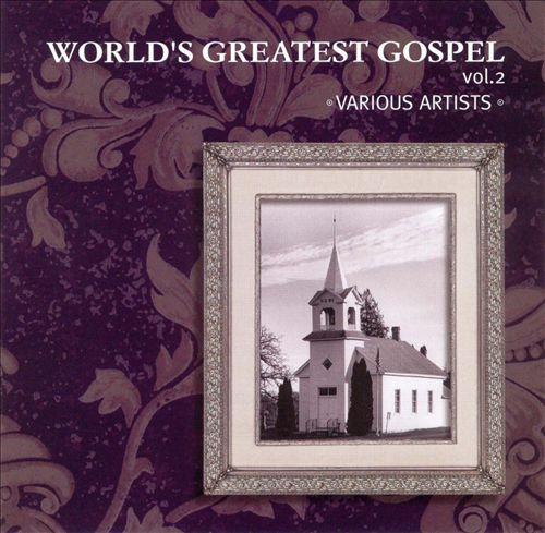 World's Greatest Gospel, Vol. 2 [HOB]