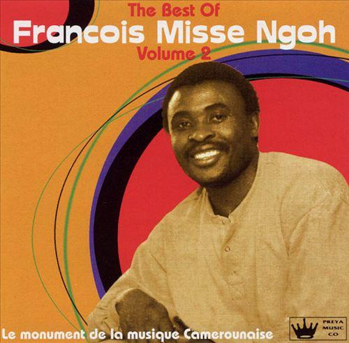 Best of Francois Misse Ngoh, Vol. 2