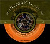 The Historical Trombone: Renaissance Trombone