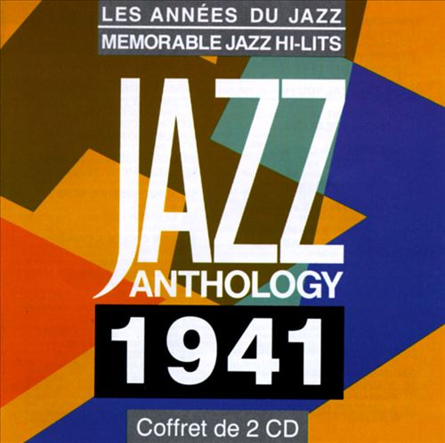 Jazz Anthology: 1941