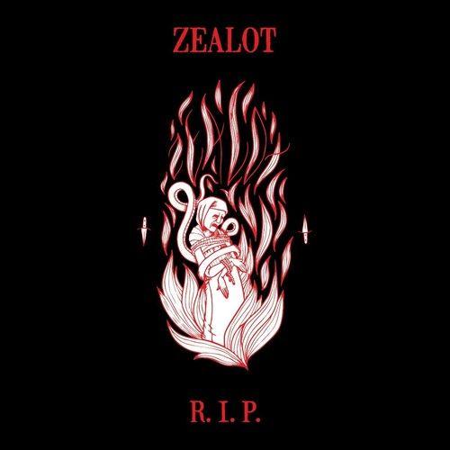 Zealot R.I.P.