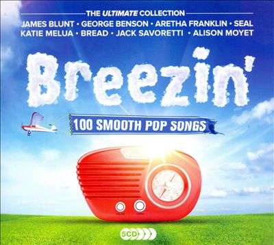 Breezin': 100 Smooth Pop Songs