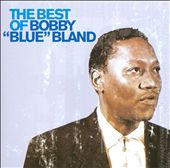"""The Best of Bobby """"Blue"""" Bland [Universal]"""