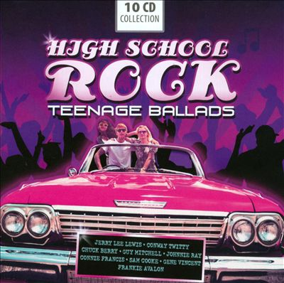 High School Rock: Teenage Ballads