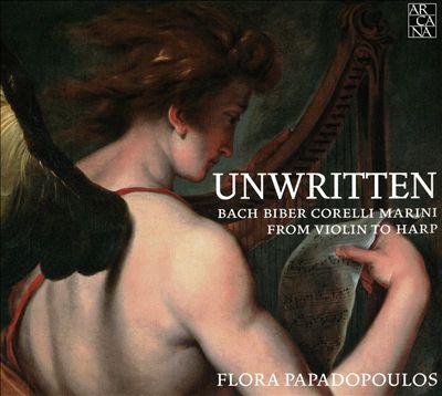 Unwritten: Bach, Biber, Corelli, Marini - From Violin to Harp