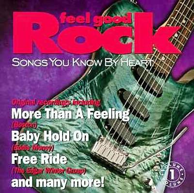 Songs You Know by Heart: Feel Good Rock