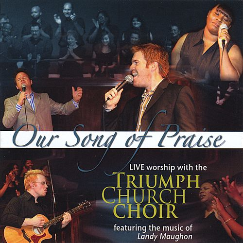 Our Song of Praise