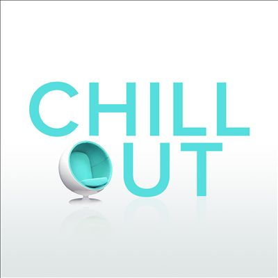 Chill Out [Rhino]