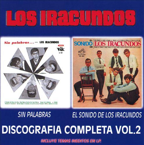 Discografia Completa, Vol. 2: Sin Palabras/El Sonido De Los Iracundos
