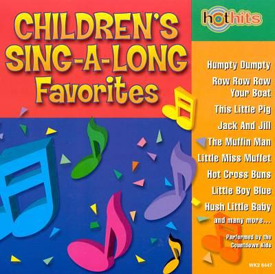 Hot Hits: Children's Sing-A-Long Favorites