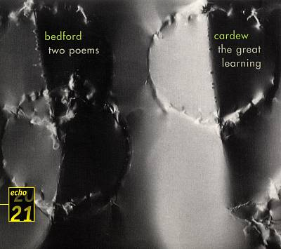 Bedford: Two Poems; Cardew: The Great Learning