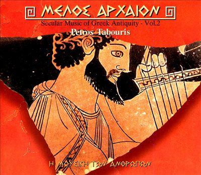 Secular Music Of Greek Antiquity, Vol. 2