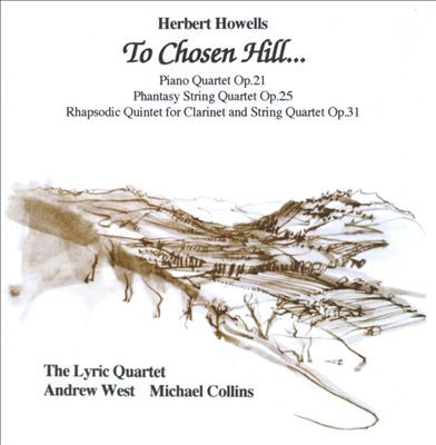 Herbert Howells: To Chosen Hill...