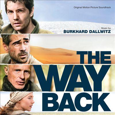 The Way Back [Original Motion Picture Soundtrack]
