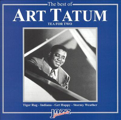 The Best of Art Tatum: Tea for Two
