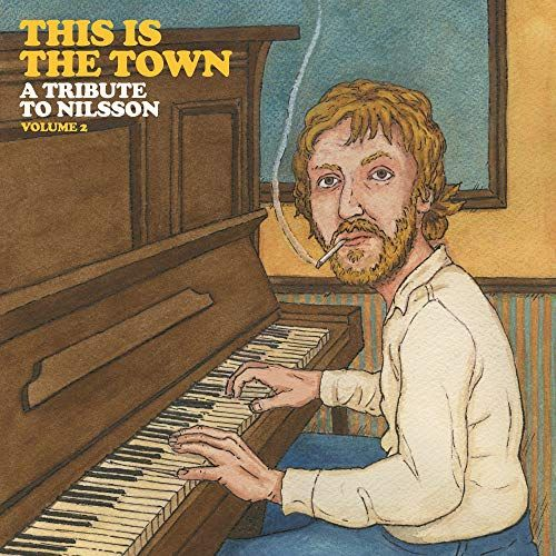This Is the Town: A Tribute to Nilsson, Vol. 2