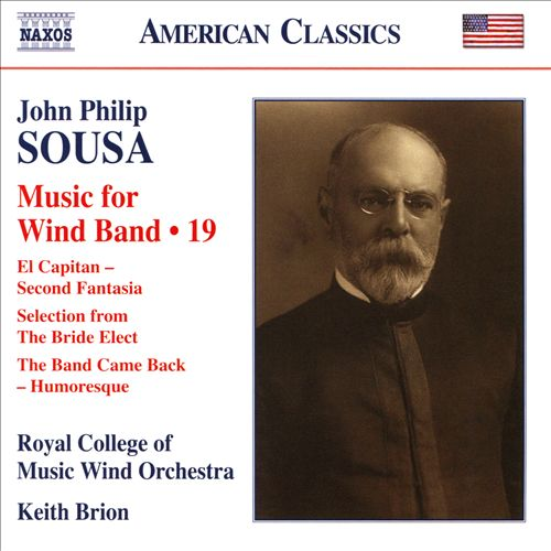 John Philip Sousa: Music for Wind Band, Vol. 19