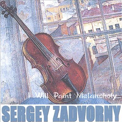 I Will Paint Melancholy...