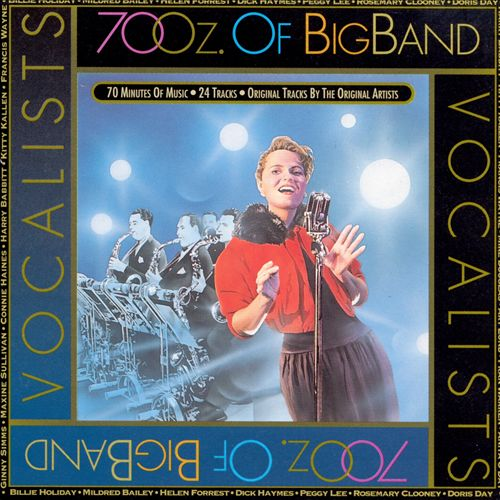 70 Oz. of Big Band: Vocalists