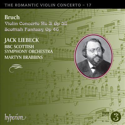 The Romantic Violin Concerto, Vol. 17: Bruch