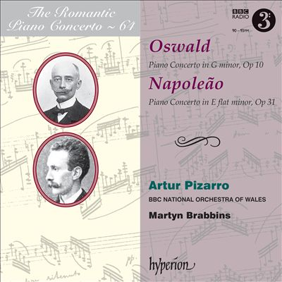 The Romantic Piano Concerto, Vol. 64: Oswald, Napoleão