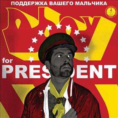 Dboy for President
