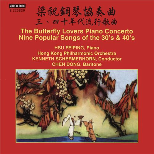 Butterfly Lovers Piano Concerto; Popular Songs of the 30's & 40's