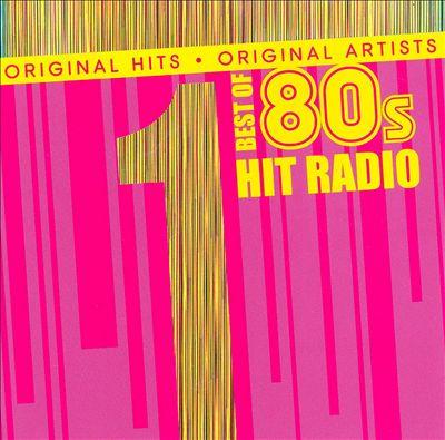 #1 Hits: Best of 80s Hit Radio
