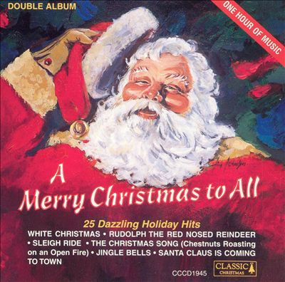 A Merry Christmas to All [Classic Christmas]