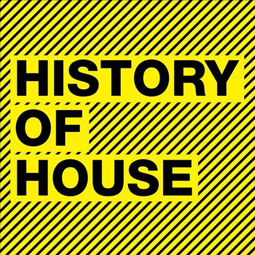 History of House [Rhino]