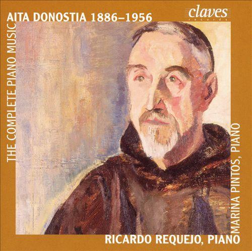 Aita Donostia: The Complete Piano Music