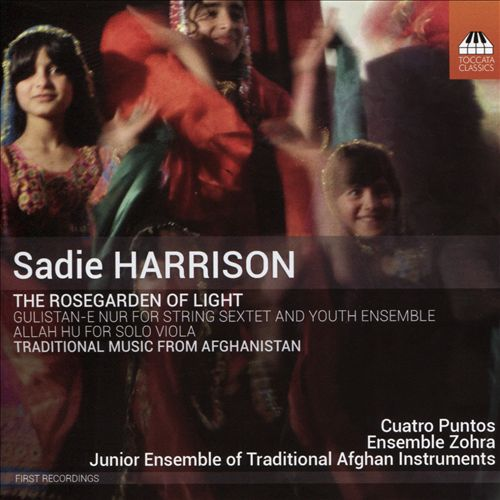 Sadie Harrison: The Rosegarden of Light
