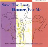 Save the Last Dance for Me [Trojan]