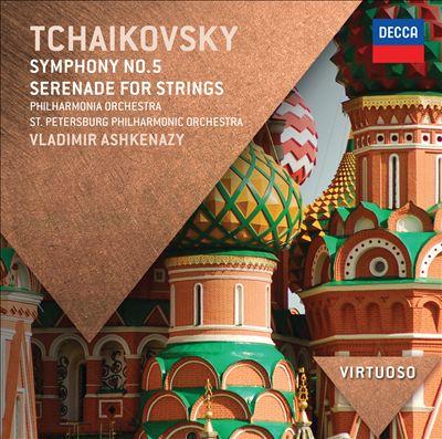 Tchaikovsky: Symphony No. 5; Serenade for Strings