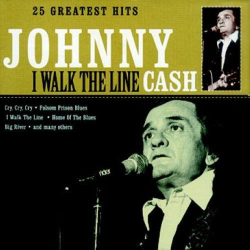 I Walk the Line: 25 Greatest Hits
