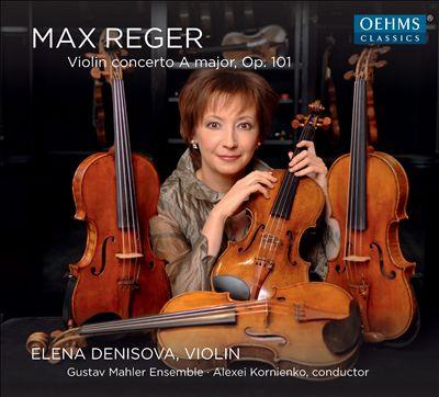 Max Reger: Violin Concerto in A major, Op. 101