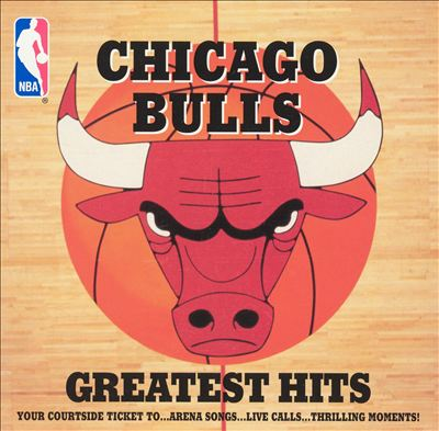 Chicago Bulls Greatest Hits, Vol. 1